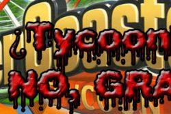 Los Tycoon, ¿A quién le importan los Tycoon?